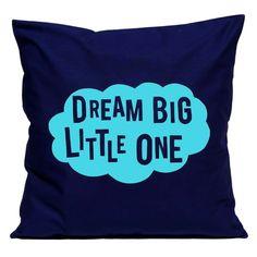 Dream big little one handmade cushion cover