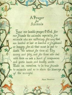 A prayer for animals. Will have to send a copy to Ray & Trisha. Dog Quotes, Animal Quotes, I Love Dogs, Puppy Love, Animals And Pets, Cute Animals, Funny Animals, Pet Loss, All Gods Creatures