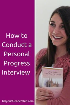 How to interview LDS young women about their Personal Progress! Saving this for later!