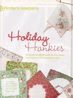 Out of Print Decorating - from Mary Engelbreit's Home Companion December 2006 & January 2007, Finder's Keepers: Holiday Hankies