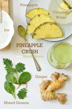 Green Smoothie (Pineapple Crush with Mixed Greens). A favorite smoothie of mine. I love how refreshing the pineapple tastes!