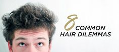 Your Hair Problems – Solved!