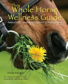 The Whole Horse Wellness Guide by Diane Morgan. $7.69. Author: Diane Morgan. Publisher: TFH Publications, Inc.; 1 edition (December 1, 2012). 287 pages