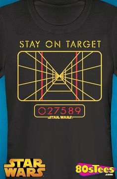 Junior Star Wars Stay On Target Shirt: Star Wars Juniors T-Shirt  As seen in the popular Star Wars series science and technology rule, and this great fashion illustrating a targeting computer design is proof that girls can rule, too!