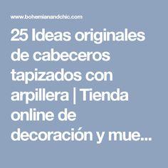 25 Ideas originales de cabeceros tapizados con arpillera | Tienda online de decoración y muebles personalizados