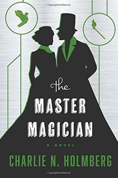 The Master Magician (The Paper Magician Series)
