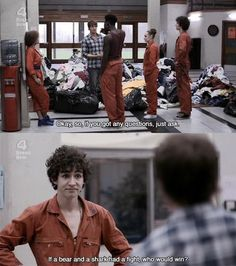 """Ben: """"Ok, so, if you've got any questions, just ask."""" Nathan: """"If a bear and a shark had a fight, who would win?"""" Ben: """"If you've got any relevant questions, just ask. Oh, and if it's on dry land, I'd bet on the bear."""" • from Misfits (2009) • Season 1, Episode 3"""