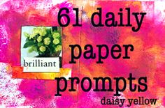 The Daily Paper Prompts! - daisy yellow - create explore paint
