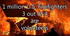 most of live in cities and have no idea how many firefighters are not paid