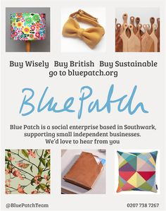 Blue Patch is a social enterprise based in Southwark, supporting small independent businesses