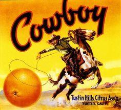 Tustin Cowboy #2 Orange Citrus Fruit Crate Box Label Art Print in Labels | eBay