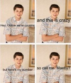 """George Michael Bluth; Arrested Development. """"Call Me Maeby"""""""