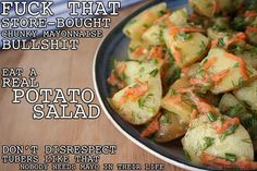 Thug Kitchen-real potato salad I hang my head in suburbanite shame--it was OK but it was better when I added just a smidge of mayo.