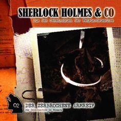 Der zerbrochene Armreif by Sherlock Holmes & Co
