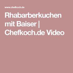 Rhabarberkuchen mit Baiser   Chefkoch.de Video