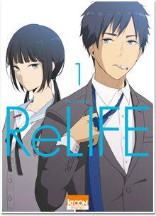 Les sorties du 12 Mai chez #Kurokawa #ReLIFE T.1 #shônen #Yayoiso