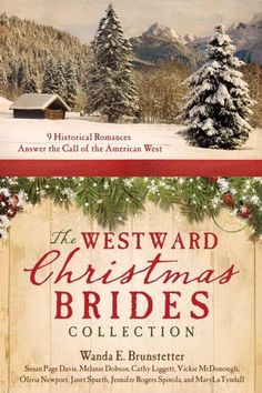 The Westward Christmas Brides Collection: 9 Historical Romances Answer the Call of the American West by Wanda E Brunstetter - Barbour… Historical Quotes, Historical Romance, Historical Fiction, Romance Movies, Romance Books, Barbour, Amish Books, Historischer Roman, Christmas Books