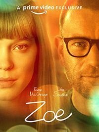 Watch ♇ Zoe in HD ☥ - Two colleagues at a revolutionary research lab design technology to improve and perfect romantic relationships. As their work progresses, their discoveries become more profound. 2018 Movies, Movies Online, Amazon Movies, Zoe Mclellan, Tommy Hilfiger, Fiction Movies, Science Fiction, Film Images, Gemini Man