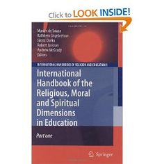 Marian de Souza: International Handbook of the Religious, Moral and Spiritual Dimensions in Education Spiritual Dimensions, Morals, Book Publishing, Religion, Spirituality, Education, Children, Kids, Morality