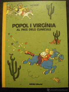 POPOL I VIRGÍNIA AL PAÍS DELS CUNÍCULS - HERGÉ (Tebeos y Comics - Norma - Comic Europeo)