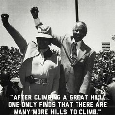 Six memorable Mandela quotes | News | National | Mail & Guardian  First published in his autobiography, Long Walk to Freedom, in 1994. While it refers to Mandela's trials and tribulations on his road to peace and reconciliation in South Africa, it is also often quoted along roads and paths of the more literal kind. It is a favourite among adventurers and explorers around the world and has found a home in many captions that accompany pictures of hills, valleys and mountainous ranges.