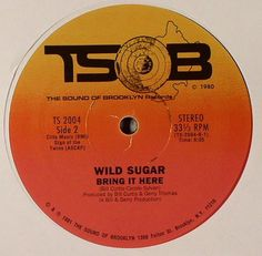 WILD SUGAR / Bring It Here (1980)