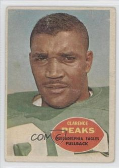 Clarence Peaks COMC REVIEWED Good to VG-EX Philadelphia Eagles (Football Card) 1960 Topps #83 by Topps. $1.35. 1960 Topps #83 - Clarence Peaks COMC REVIEWED Good to VG-EX