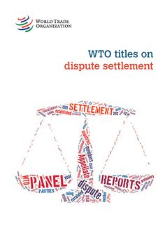 View a list of WTO titles on dispute settlement here