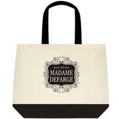 Just Call Me Madame Defarge  Project Tote Bag by AndreaInBlue, $19.00