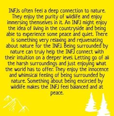 Infjs often feel a deep connection to nature. they enjoy the purity of wildlife and enjoy immersing themselves in it. an infj might enjoy the idea of living in the countryside Infj Mbti, Intj And Infj, Isfj, Rarest Personality Type, Mbti Personality, Myers Briggs Personality Types, Personality Psychology, Myers Briggs Infj, Mantra