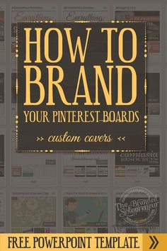 How To Brand Your Pinterest Profile With Custom Board Covers {free PowerPoint template} Via @drebeltrami.