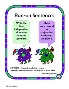 Identifying Run-on Sentences and correcting them. Center Activity for small groups or independent literacy station work during guided reading. Students read a sentence and determine if it is a run-on sentence. Next complete the recording sheet and correct some of the sentences.