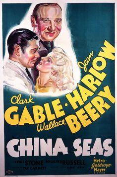 China Seas, 1935, with Clark Gable, Jean Harlow and Wallace Beery