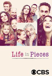 Life in Pieces (2015 - ) TV series Comedy 7.8  A family comedy told through the separate stories of different family members.