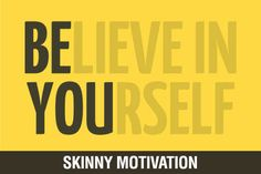 Skinny Motivation