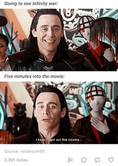 Well, five minutes in the movie and Loki dies...