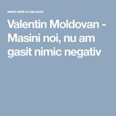 Valentin Moldovan - Masini noi, nu am gasit nimic negativ Car, Automobile, Autos, Cars