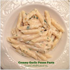Creamy Garlic Penne Pasta: Perfect for garlic and pasta lovers and kid approved! @SLBblog