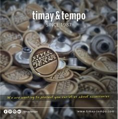 #‎timay‬ ‪#‎tempo‬ #timay-tempo ‪#‎timaytempo‬ #timay&tempo ‪#‎metal‬ ‪#‎accessories‬ ‪#‎button‬ ‪#‎denim‬ ‪#‎fastener‬ ‪#‎jeans‬ ‪#‎fashion‬ ‪#‎collection‬ ‪#‎prongsnapfastener‬ ‪#‎klikıt‬ ‪#‎snap‬ ‪#‎aksesuar‬ ‪#‎düğme