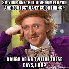 Mean willy wonka!