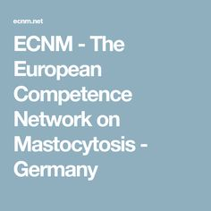 ECNM - The European Competence Network on Mastocytosis - Germany