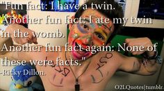 Lol he has a youtube channel one is our2life and some other one i forgot the name but he is hilarious