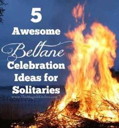 5 Awesome Beltane Celebration Ideas for Solitaries - PaganSquare - PaganSquare - Join the conversation! Beltane, Solstice And Equinox, Summer Solstice, Celtic, Fire Festival, Hedge Witch, May Days, Sabbats, Practical Magic