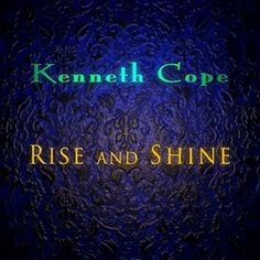 I love Kenneth Cope's music.  He teaches of Christ in a way that speaks to my soul as only music can.