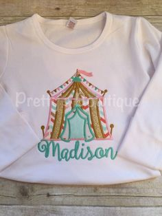 Girls Circus Birthday Shirt-- Circus Under the BIG tent shirt can add age. Perfect for a trip to the circus or a Circus party