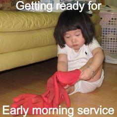 Yea, I've tried to put on rubber gloves for early morning as well...