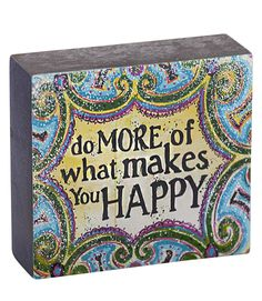 The cure for everything!   Lovely wood block to keep anyone feeling positive.