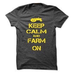 Keep calm and Farm On - T Shirts [Hot] - #t shirt designer #music t shirts. ORDER HERE => https://www.sunfrog.com/LifeStyle/Keep-calm-and-Farm-On--T-Shirts-[Hot]-36529637-Guys.html?id=60505