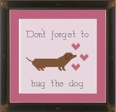 I don't think I'd cross stitch this, but I do think I may print Kodi's picture and write it on!