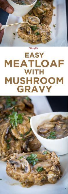 Easy Meatloaf with Mushroom Gravy - One word: Irresistible!